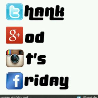 Thank God its Friday.JPEG