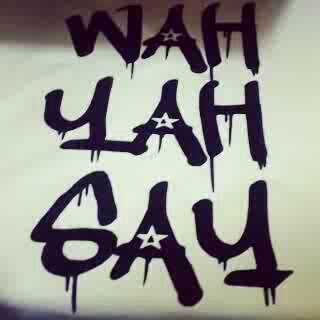 Wah yah say.png